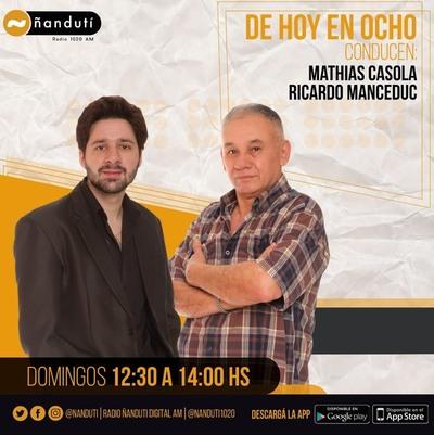 De Hoy En Ocho con Mathias Casola y Ricardo Manceduc