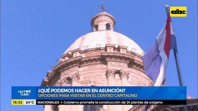 ¿Qué podemos hacer en el Centro de Asunción?