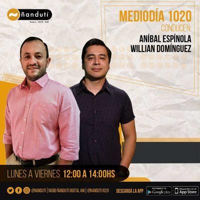 Mediodía 1020 con Aníbal Espinola y Willian Domínguez