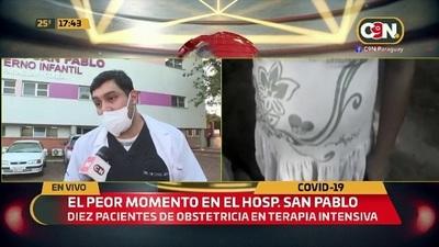 10 pacientes obstétricas están en terapia intensiva en el Hospital San Pablo