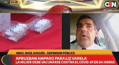 Vacunarán a Liz Varela vía amparo judicial