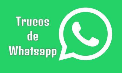 Algunos trucos de WhatsApp que tal vez no conocías