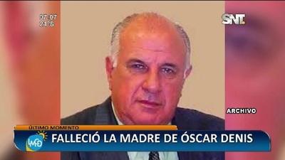 Falleció la mamá de Óscar Denis