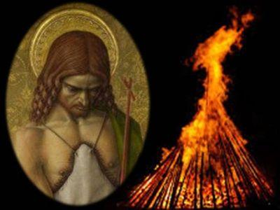 San Juan Bautista y su relación con el fuego