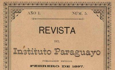 Revista del Instituto Paraguayo, un faro entre dos siglos
