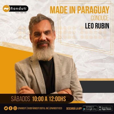 Made In Paraguay con Leo Rubin