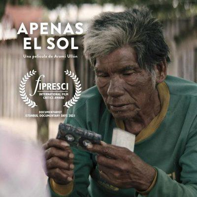 El documental 'Apenas el Sol', de Aramí Ullón recibe el Premio FIPRESCI en Turquía