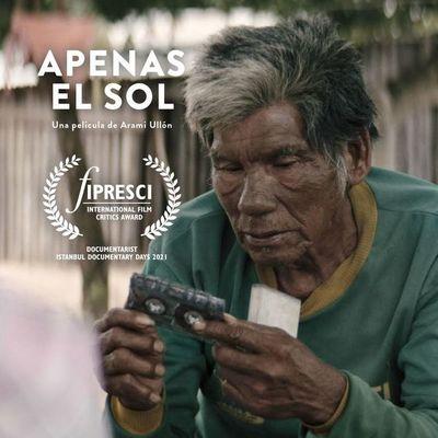 """Documental de Aramí Ullón """"Apenas el sol"""" recibe Premio FIPRESCI"""