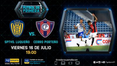 Sportivo Luqueño y Cerro Porteño levantan el telón del Clausura