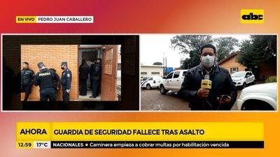 Guardia de seguridad fallece tras asalto en Pedro Juan Caballero