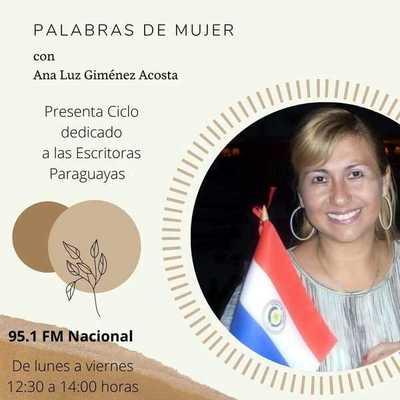 """Inician ciclo dedicado a escritoras paraguayas en el espacio de Radio Nacional FM """"Palabras de Mujer"""""""