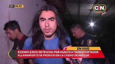 Exempleado detenido por asalto a transportador
