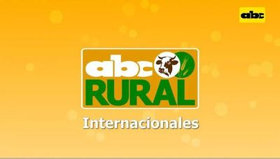 ABC Rural: Informaciones rurales internacionales 17/07/2021