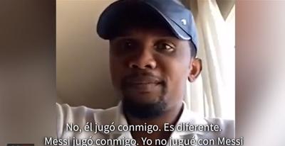 """Samuel Eto'o: """"Messi jugó conmigo, yo no jugué con Messi"""""""