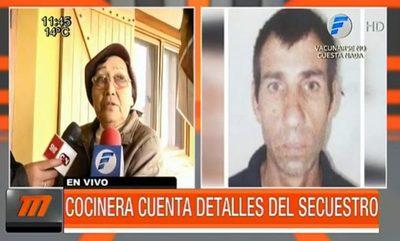 Trabajadora de estancia cuenta detalles del nuevo secuestro