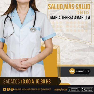 Salud y más salud con María Teresa Amarilla