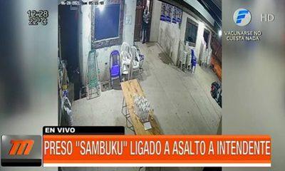 "Preso ''sambuku"" ligado a asalto intendente"
