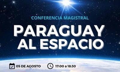 """Organizan conferencia magistral """"Paraguay al espacio"""""""