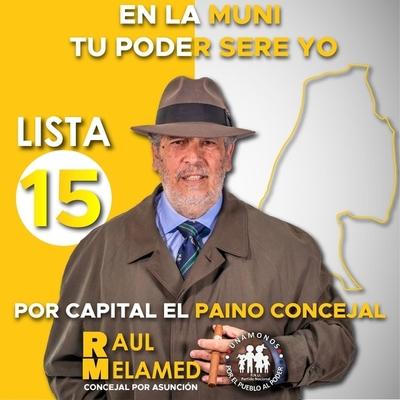 Conoce a tu candidato: Raúl Melamed (Candidato a Concejal de Asunción por el Partido Unámonos)