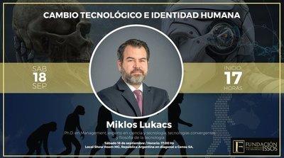La Fundación ISSOS invita a la charla del intelectual del momento: Miklos Lukacs
