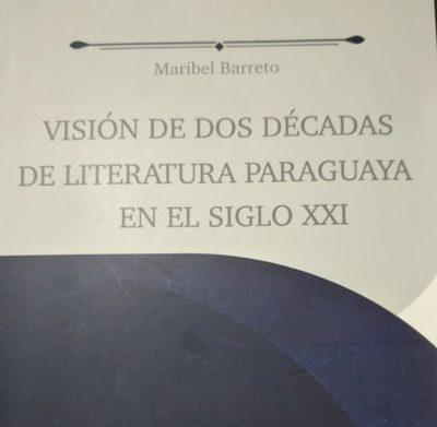 Visión de dos décadas de Literatura Paraguaya en el siglo XXI
