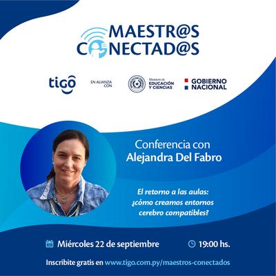 """Tigo amplía plazo de inscripciones al programa """"Maestros Conectados"""" e invita a conferencia internacional para docentes"""