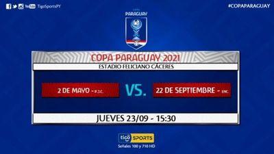 Copa Paraguay: 2 de Mayo enfrenta al 22 de setiembre en el Feliciano Cáceres de Luque