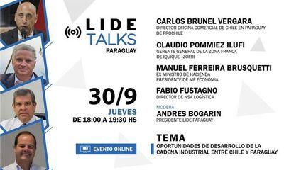LIDE TALKS: Oportunidades de Desarrollo de la Cadena Industrial entre Chile y Paraguay