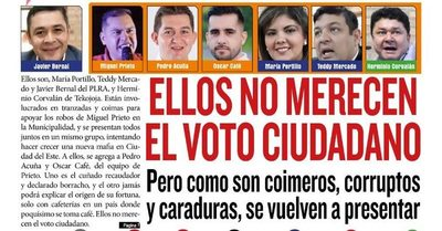 Ellos no merecen el voto ciudadano, pero corruptos y caraduras, se vuelven a presentar