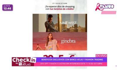 Beneficios con Banco Atlas y Fashion Trading