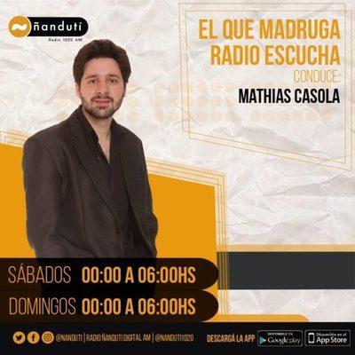 El que madruga, radio escucha con Mathias Casola