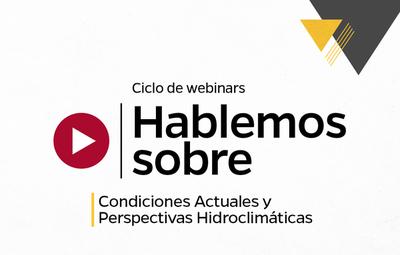 Debatirán sobre condiciones y perspectivas hidroclimáticas en webinario presentado por Banco Atlas