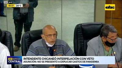 Intendente de Asunción chicaneó interpelación con veto