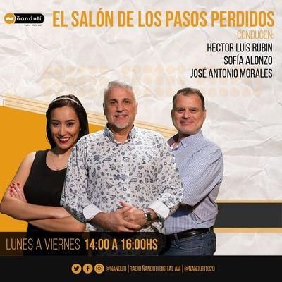 El Salón de los Pasos Perdidos con Luis Rubin, José Antonio,y Sofía Alonzo